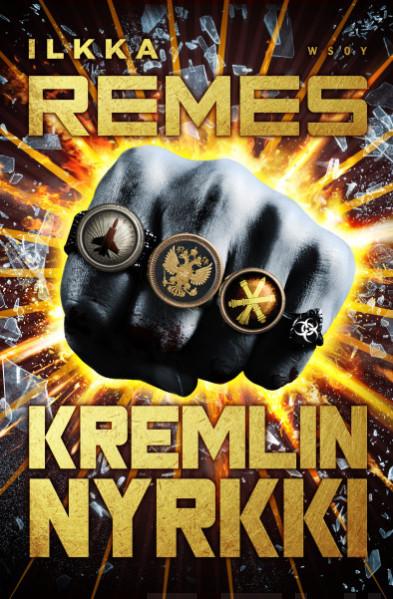 Ilkka Remes Kremlin Nyrkki